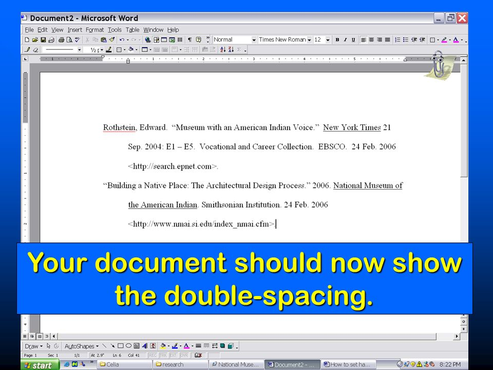 Your document should now show the double-spacing.