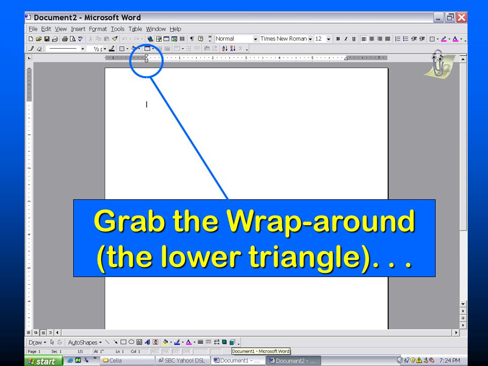 Grab the Wrap-around (the lower triangle)...