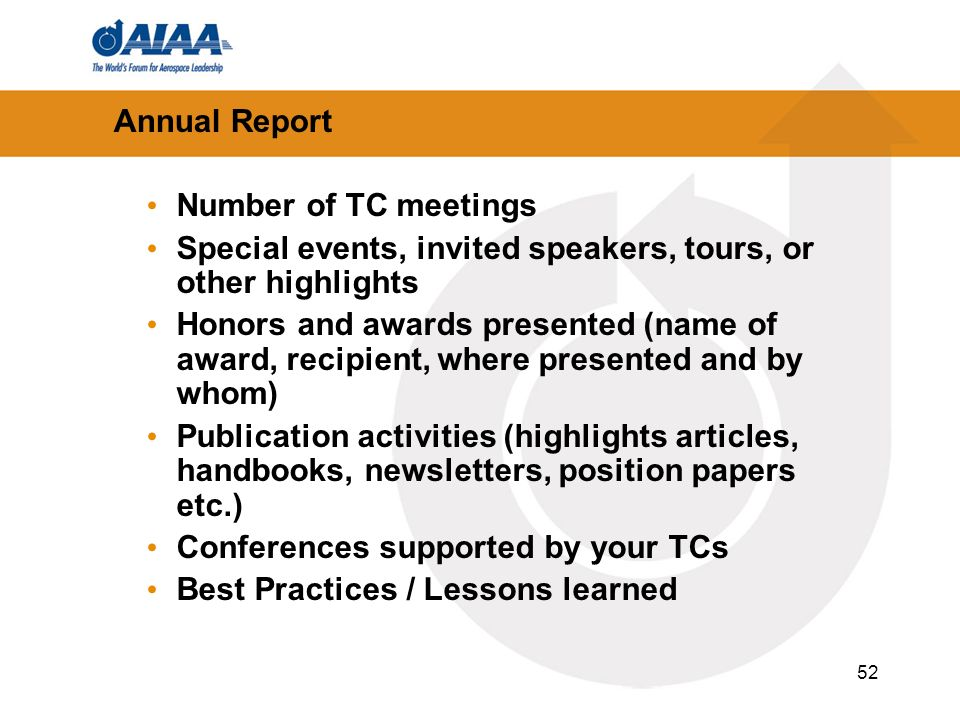52 Number of TC meetings Special events, invited speakers, tours, or other highlights Honors and awards presented (name of award, recipient, where pre