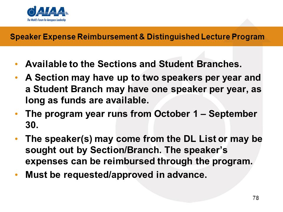 78 Speaker Expense Reimbursement & Distinguished Lecture Program Available to the Sections and Student Branches.