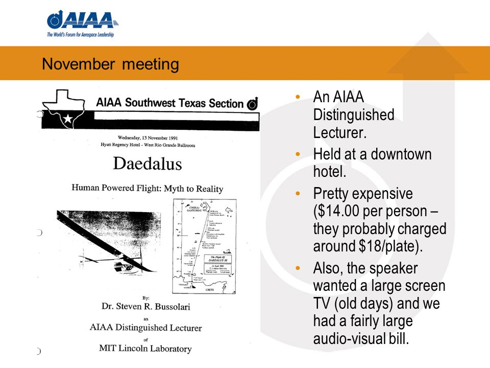 November meeting An AIAA Distinguished Lecturer. Held at a downtown hotel.