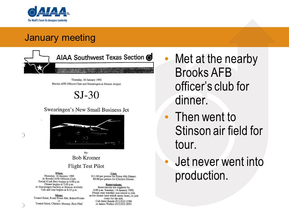 January meeting Met at the nearby Brooks AFB officers club for dinner.