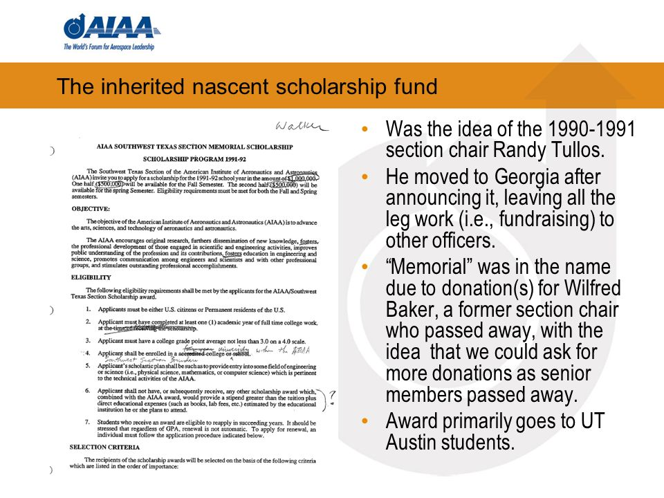 The inherited nascent scholarship fund Was the idea of the 1990-1991 section chair Randy Tullos.