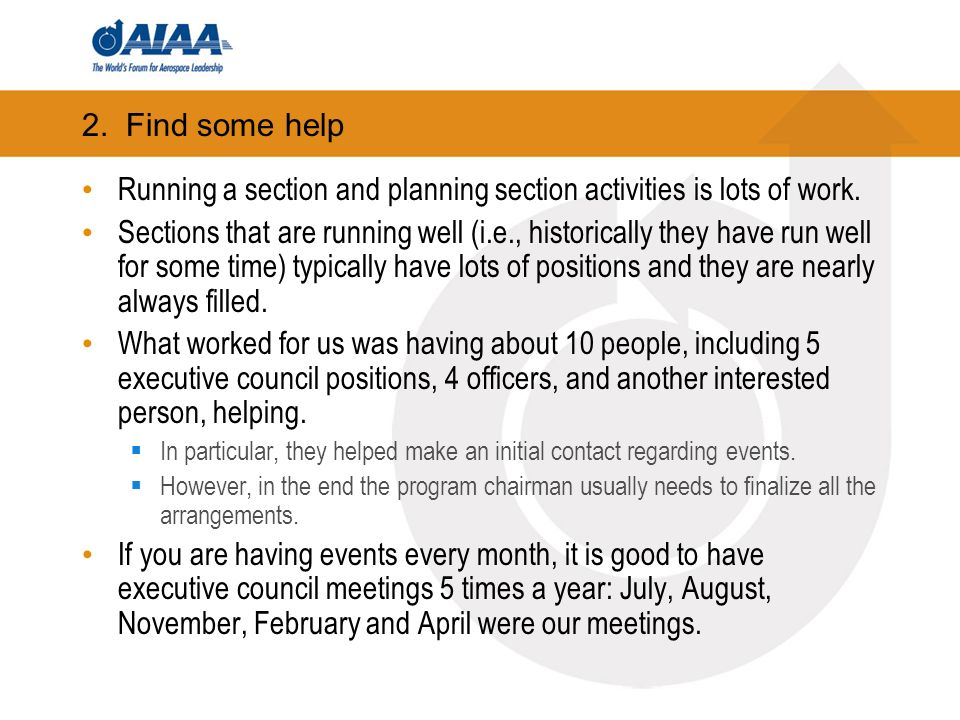 2. Find some help Running a section and planning section activities is lots of work.