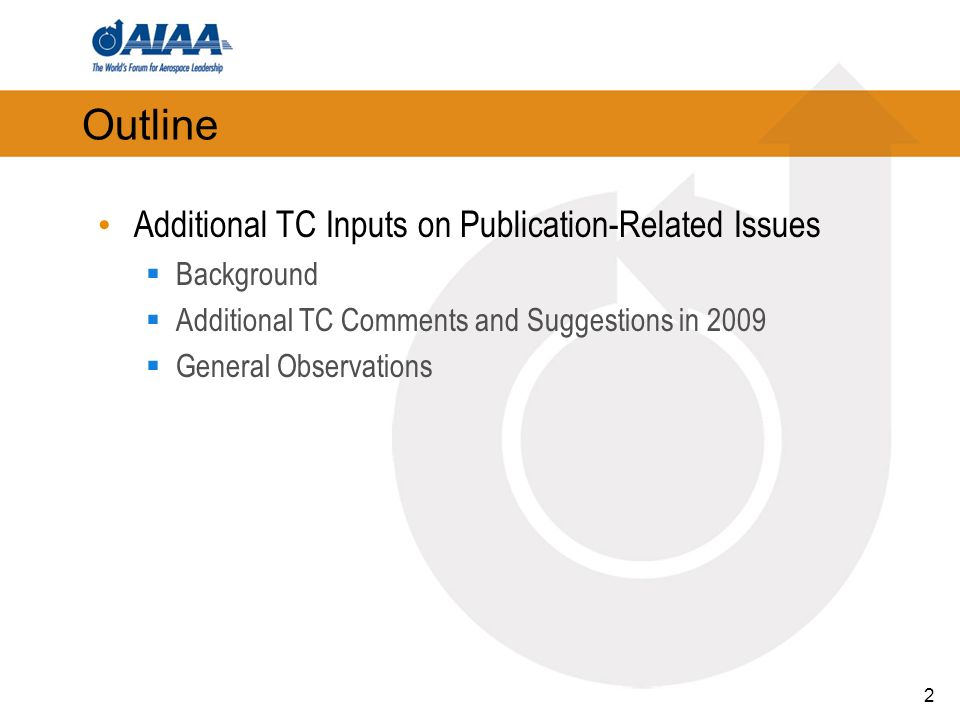 2 Outline Additional TC Inputs on Publication-Related Issues Background Additional TC Comments and Suggestions in 2009 General Observations