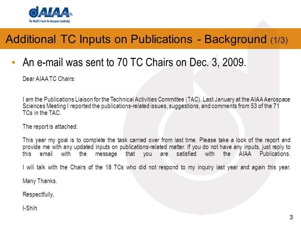 3 Additional TC Inputs on Publications - Background (1/3) An e-mail was sent to 70 TC Chairs on Dec.