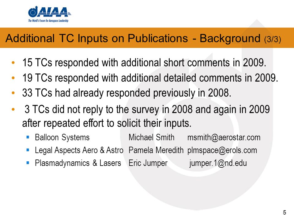 5 15 TCs responded with additional short comments in 2009.