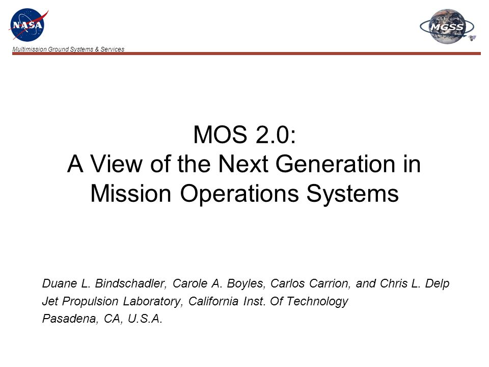 Multimission Ground Systems & Services Improving Space Operations WorkshopBindschadler – 22 MOS Functional View