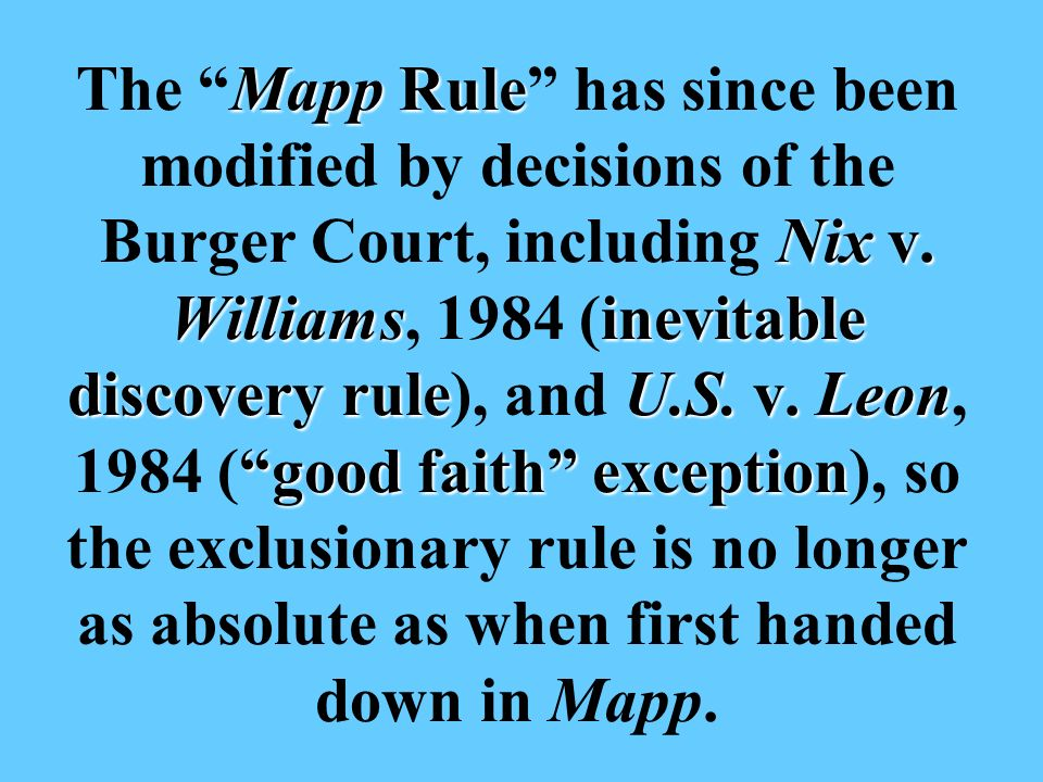 Mapp Rule Nix v. Williamsinevitable discovery ruleU.S.