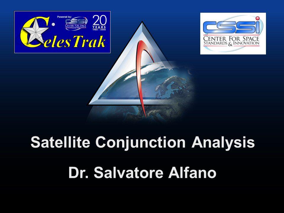 Dr. Salvatore Alfano Satellite Conjunction Analysis