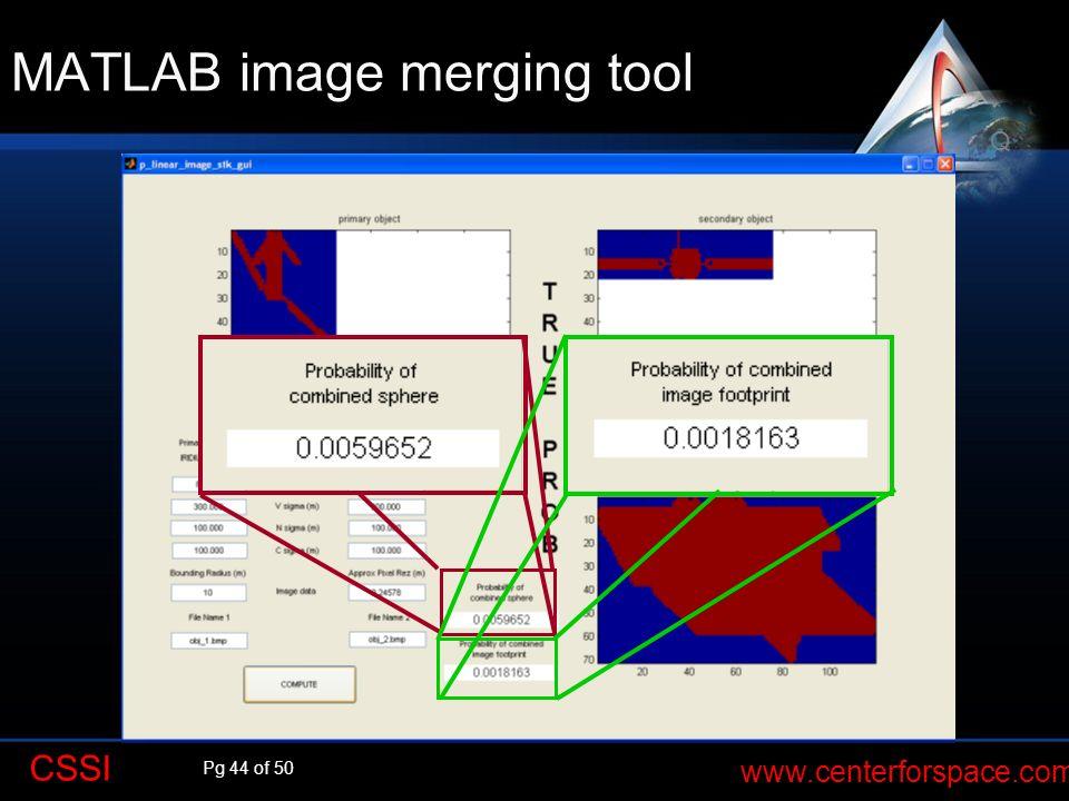 Pg 44 of 50 www.centerforspace.com CSSI MATLAB image merging tool Q