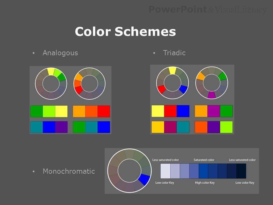 PowerPoint &VisualLiteracy Color Schemes Analogous Triadic Monochromatic