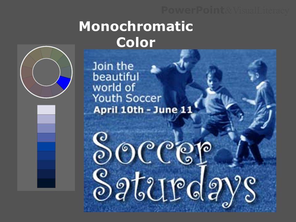PowerPoint &VisualLiteracy Monochromatic Color