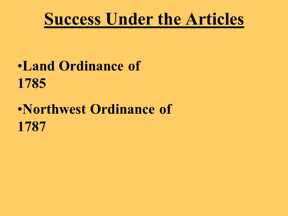 Success Under the Articles Land Ordinance of 1785 Northwest Ordinance of 1787