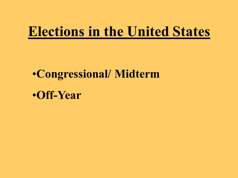 Elections in the United States Congressional/ Midterm Off-Year