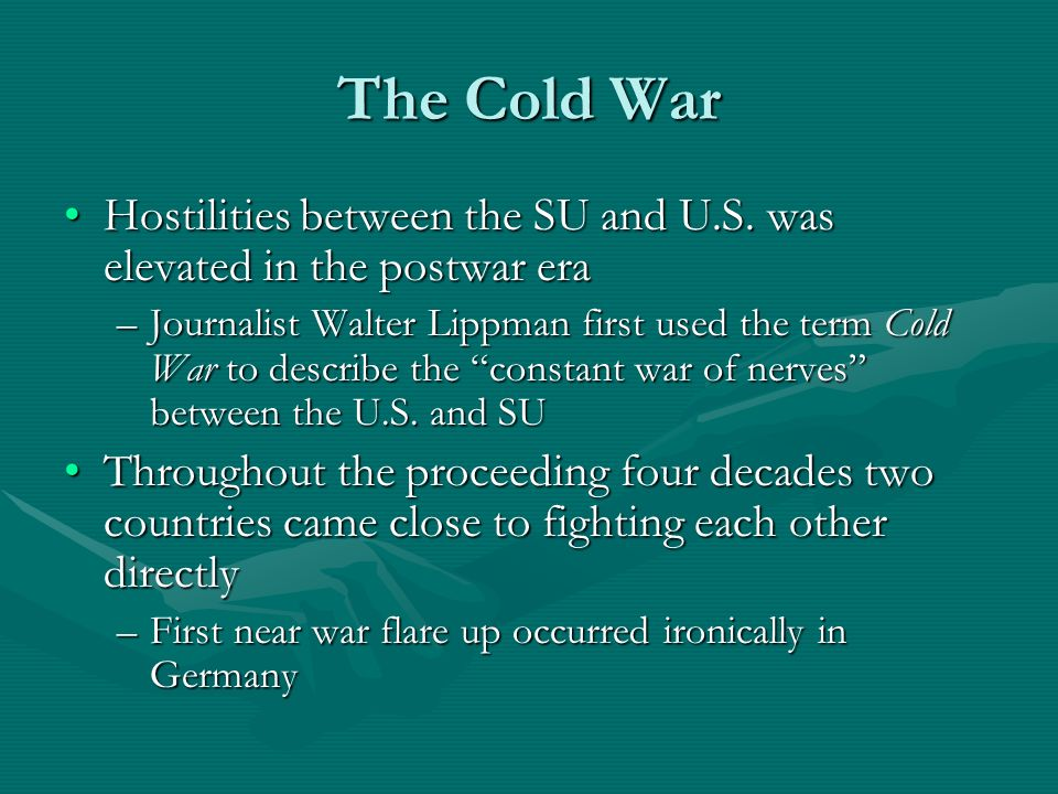 The Cold War Hostilities between the SU and U.S.