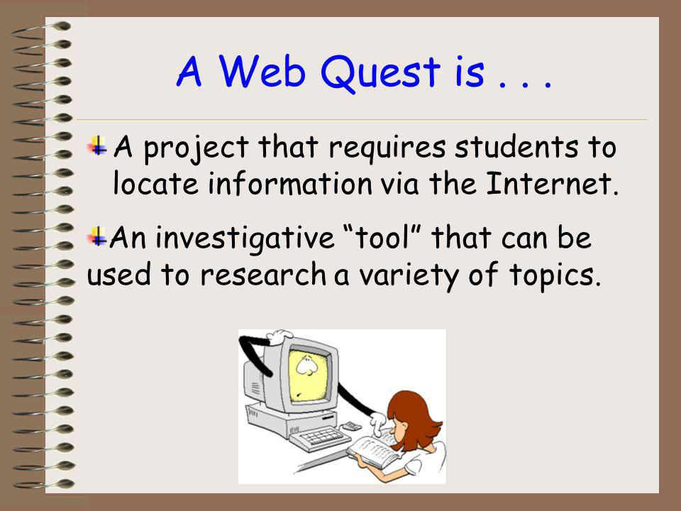 Internet Investigations Team B: Kristy Deeser Nina Doutt Roger Elder Designing and Conducting Successful Web Quests.