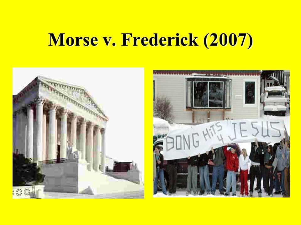Morse v. Frederick (2007)