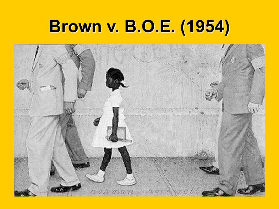 Brown v. B.O.E. (1954)