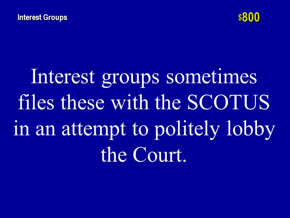 h $ 600 Interest Groups Interest groups employ these to put pressure on and stay in touch with politicians.