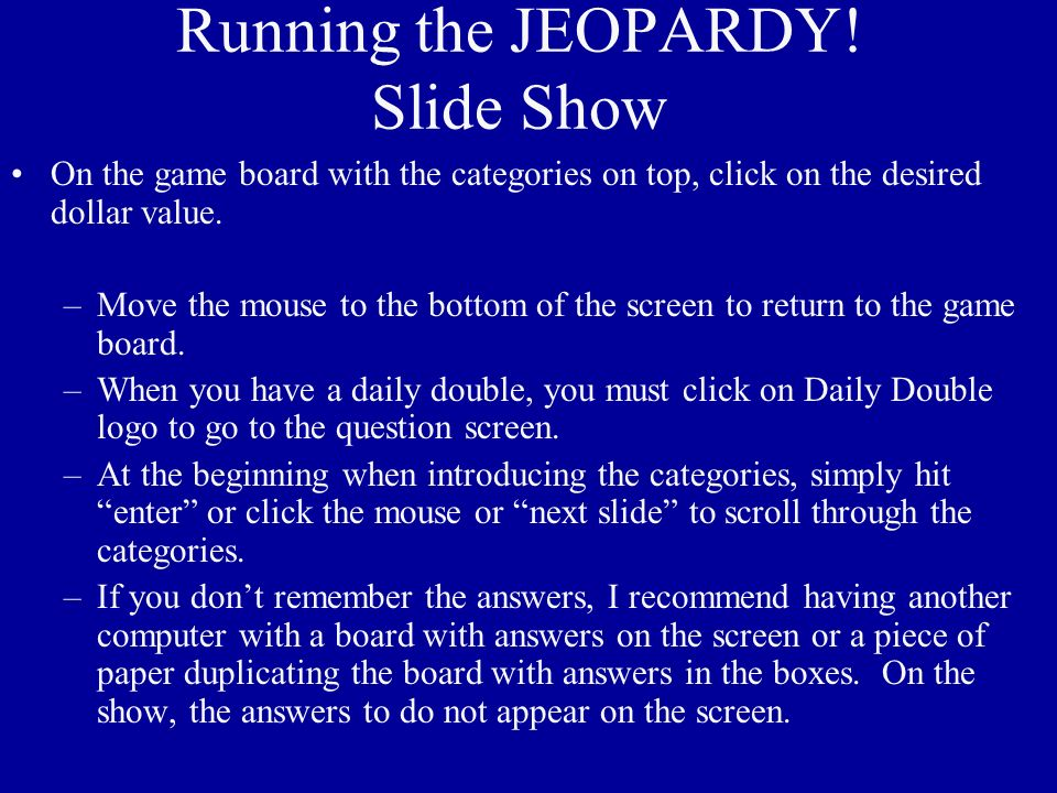 Running the JEOPARDY.