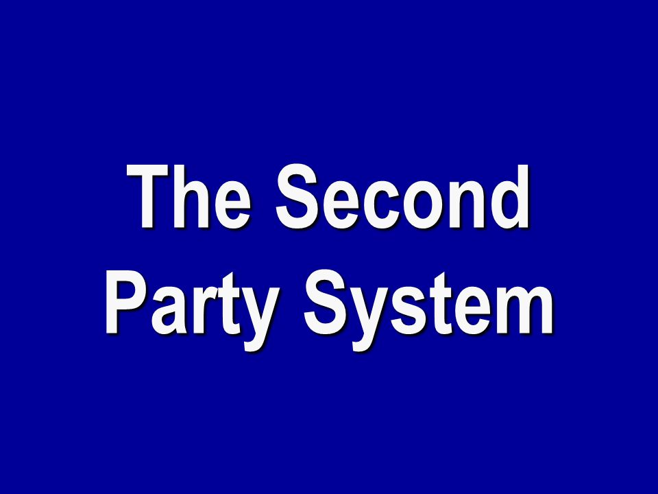 The Second Party System