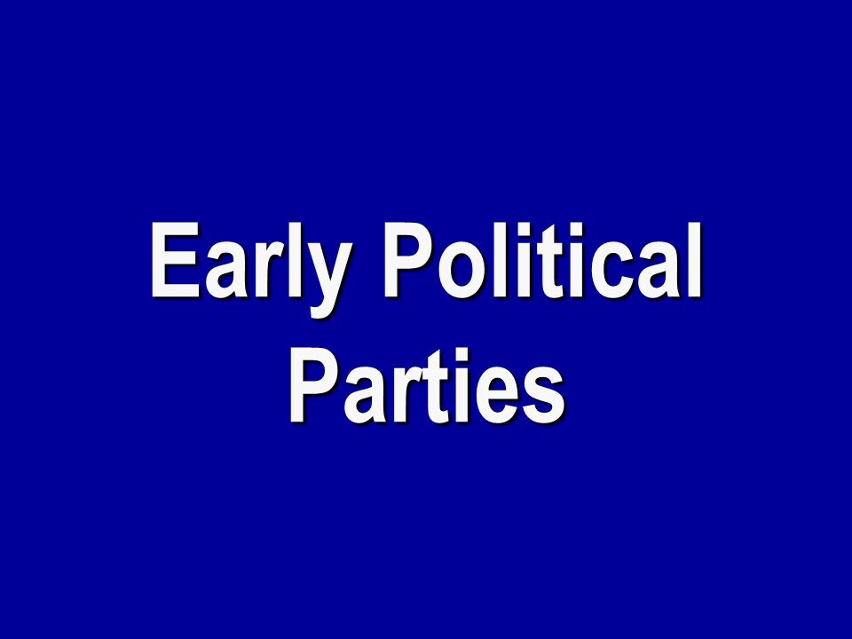 Early Political Parties