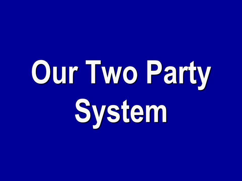 h $ 400 Two Party System The stable two-party system in the United States began with this election.