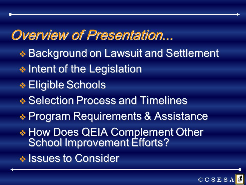 Background on Lawsuit and Settlement Background on Lawsuit and Settlement Intent of the Legislation Intent of the Legislation Eligible Schools Eligibl