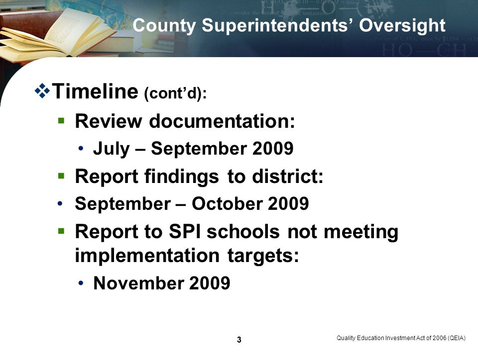 4 Quality Education Investment Act of 2006 (QEIA) 4 County Superintendents Oversight Areas for review Williams v.