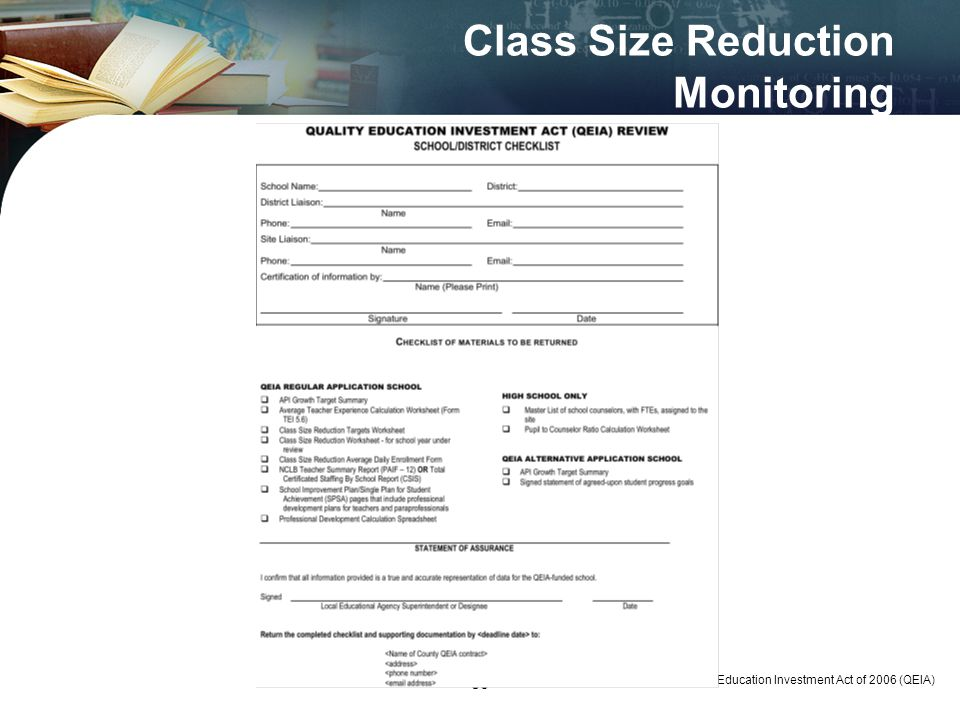 50 Class Size Reduction Monitoring Quality Education Investment Act of 2006 (QEIA) 50