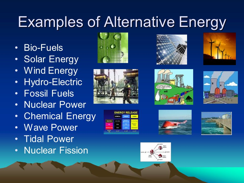 Alternative Energy Alternative energy is a term that refers to methods of generating energy that are not the usual method.