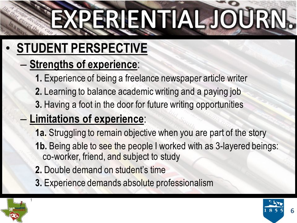 6 STUDENT PERSPECTIVE – Strengths of experience : 1.