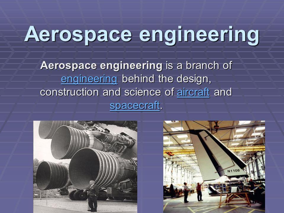 Aerospace engineering is a branch of eeee nnnn gggg iiii nnnn eeee eeee rrrr iiii nnnn gggg behind the design, construction and science of a a a a a i