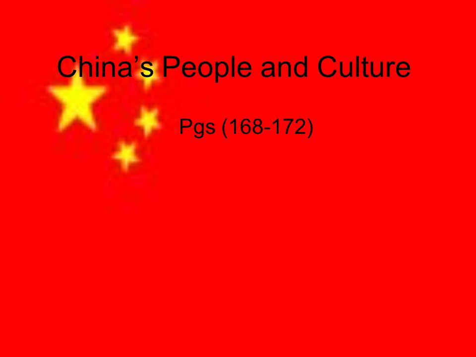 Chinas People and Culture Pgs (168-172)
