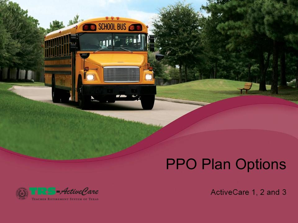ActiveCare 1, 2 and 3 PPO Plan Options