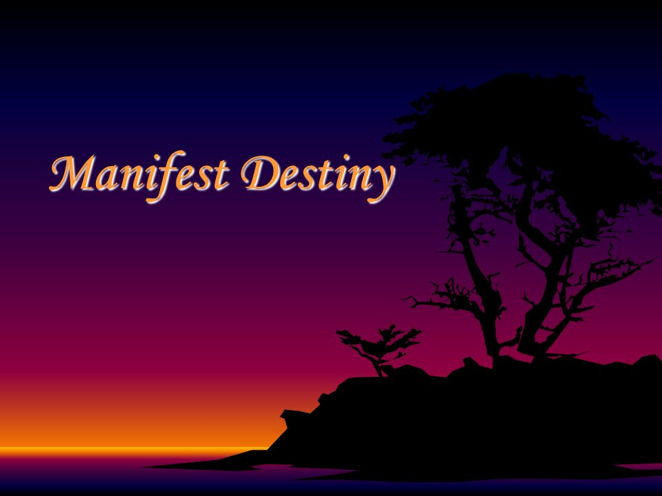 Manifest Destiny is the idea that the U.S.