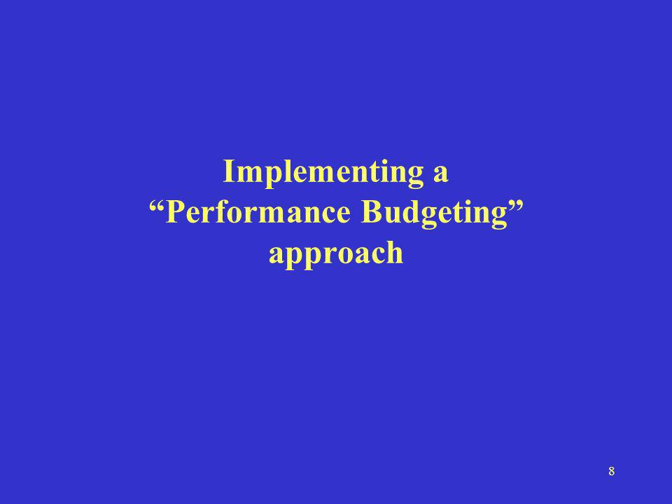 8 Implementing a Performance Budgeting approach