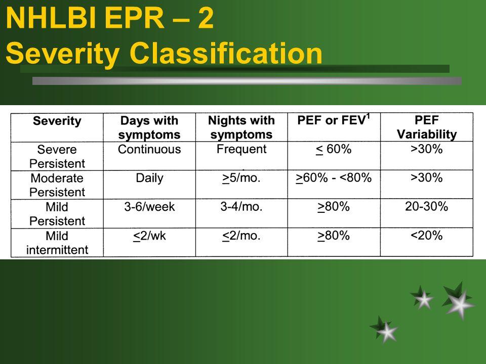 NHLBI EPR – 2 Severity Classification