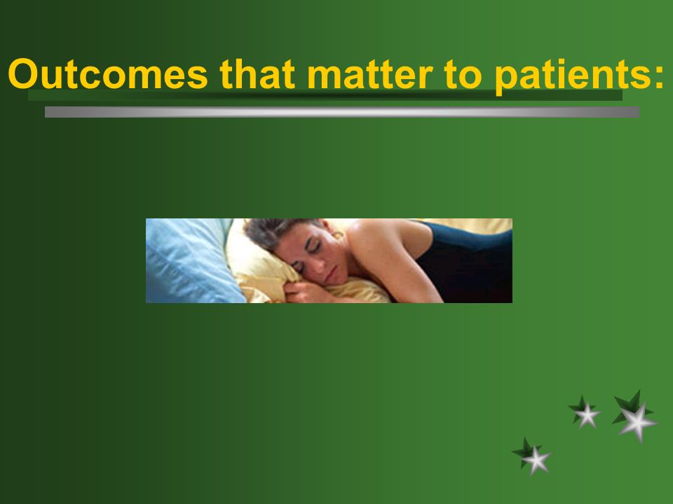 Outcomes that matter to patients: