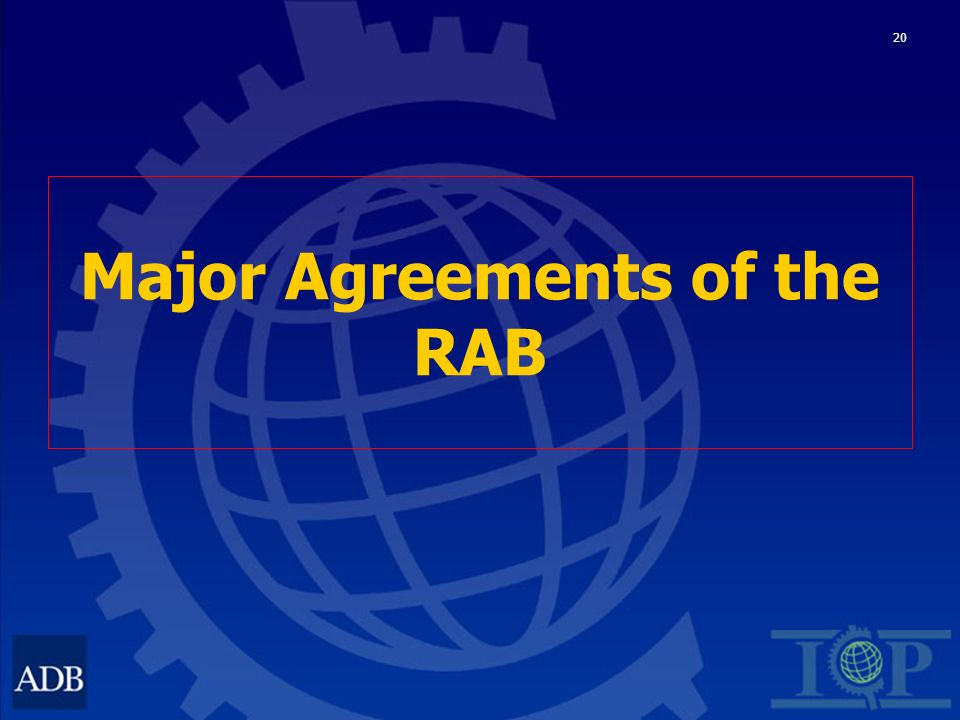 20 Major Agreements of the RAB