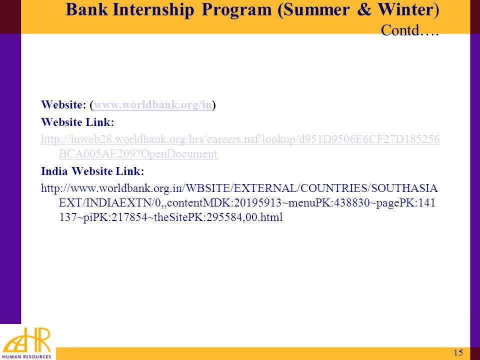 15 Website: (www.worldbank.org/in)www.worldbank.org/in Website Link: http://lnweb28.worldbank.org/hrs/careers.nsf/lookup/d951D9506E6CF27D185256 BCA005
