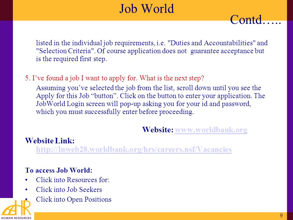 9 Job World listed in the individual job requirements, i.e.