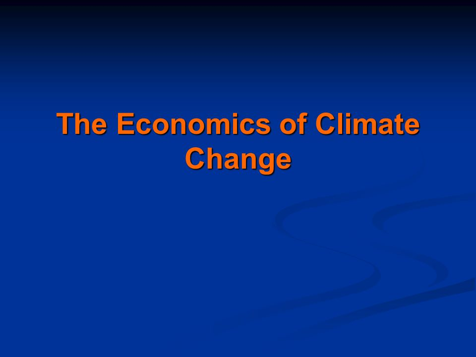 2 Outline The Economics of Climate ChangeThe Economics of Climate Change AdaptationAdaptation MitigationMitigation ConclusionsConclusions