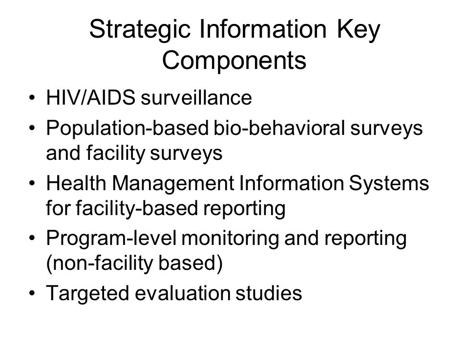 PEPFAR HMIS Activities (6) Develop specifications/requirements for in-country program monitoring and evaluation data systems –Visit at least three countries with extensive U.S.