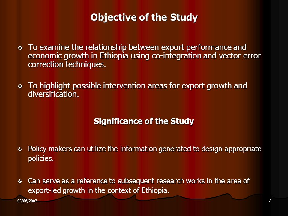 8 03/06/2007 A Review of the Export policy in Ethiopia The pre 1974/75 Periods The private sector, mainly foreign capital, had occupied the sheer weight of both exports and imports activities.