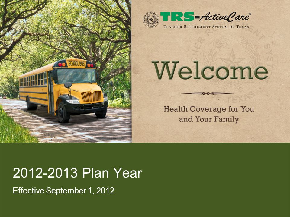 2012-2013 Plan Year Effective September 1, 2012