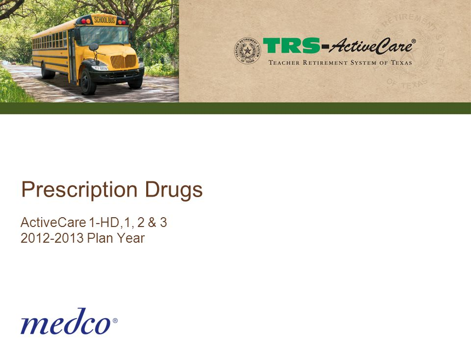 Prescription Drugs ActiveCare 1-HD,1, 2 & 3 2012-2013 Plan Year 16