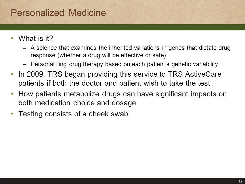 22 Personalized Medicine What is it.