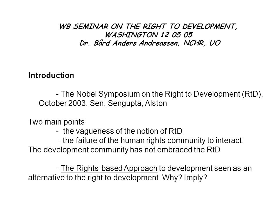 WB SEMINAR ON THE RIGHT TO DEVELOPMENT, WASHINGTON 12 05 05 Dr.